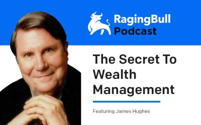 The Secret To Wealth Management with James Hughes