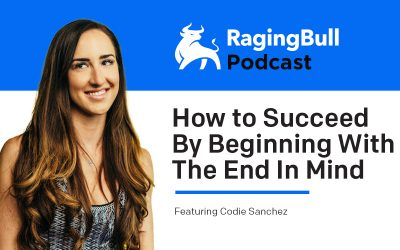 How to Succeed By Beginning With The End In Mind with Codie Sanchez
