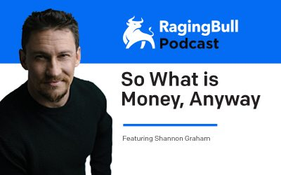 So What is Money, Anyway with Shannon Graham