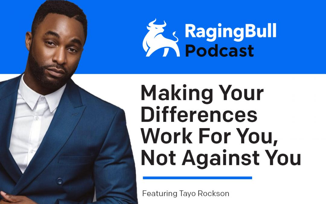 Making Your Differences Work For You, Not Against You with Tayo Rockson