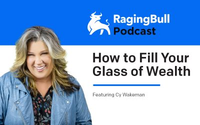 How to Fill Your Glass of Wealth with Cy Wakeman