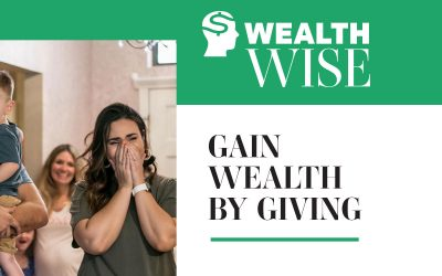 Gain Wealth By Giving