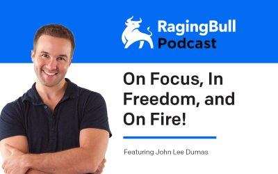 John Lee Dumas – On Focus, In Freedom, and On Fire!