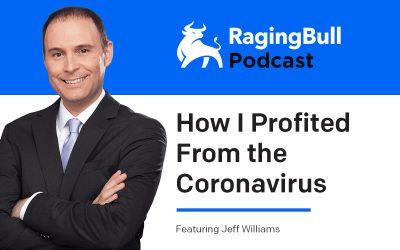 How I Profited From The Coronavirus – Jeff Williams