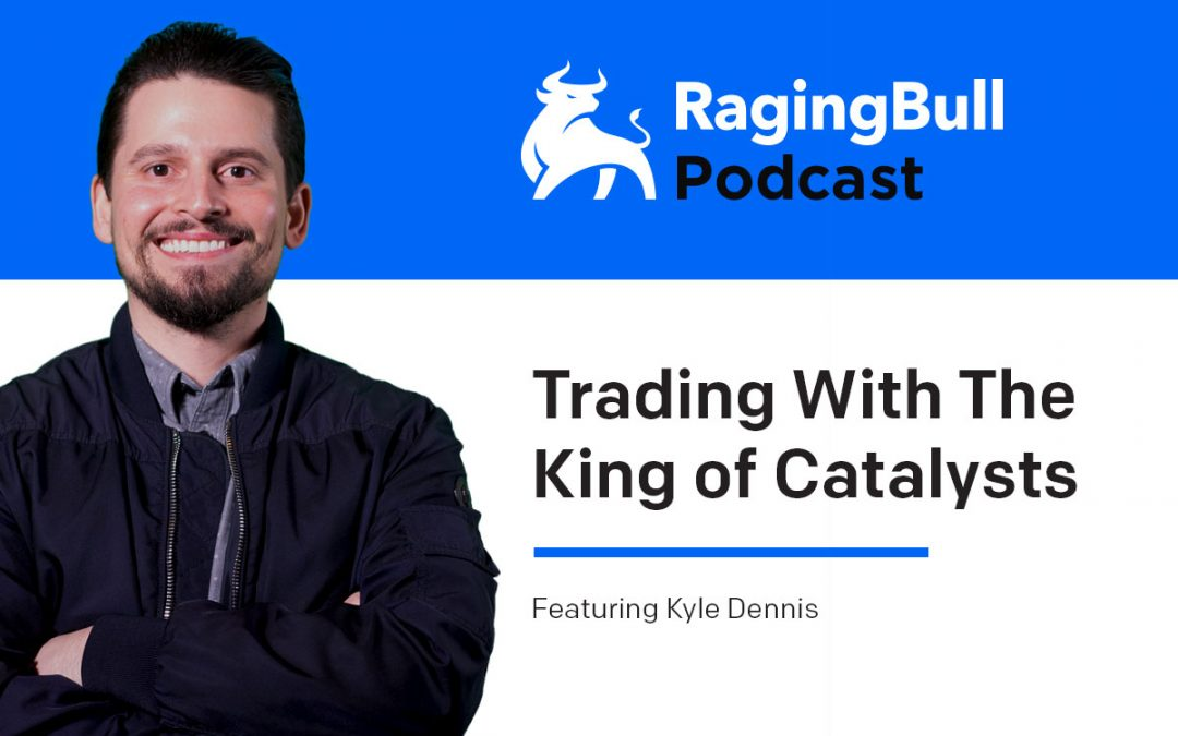 Kyle Dennis: Trading With The King of Catalysts