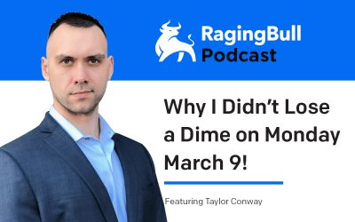 Why I Didn't Lose a Dime on Monday March 9!