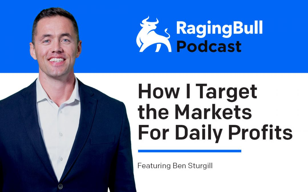 How I Target the Markets For Daily Profits