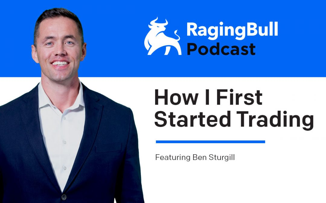 How Ben Sturgill First Started Trading